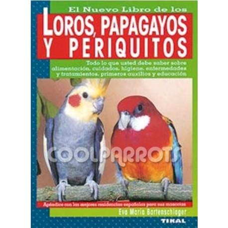 El nuevo libro de loros, papagayos y periquitos